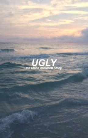 ugly - mashton  by -lovelymuke