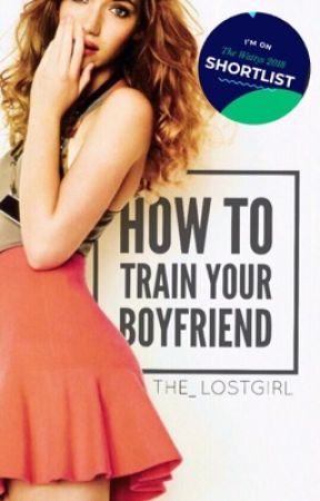 How To Train Your Boyfriend by The_LostGirl