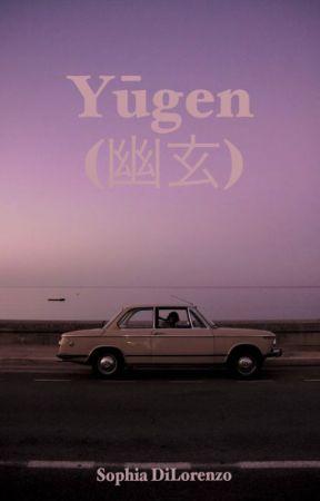 Yūgen (幽玄) by xJustAnotherWeasleyx