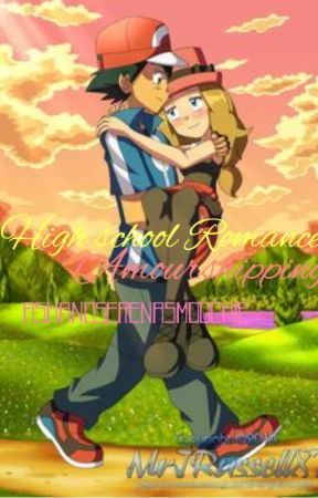 Highschool Romance (Amourshipping) by ashandserenaamoochie