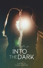 Into the Dark   cz   pozastaveno od Aliveas