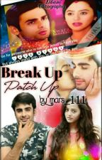 Break up Patch up(swasan short story) [Completed] by mars_111
