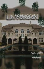 La Mansión by Solcitogriss1999