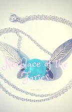 Necklace of the Fairies (ON HOLD) by cantspellhopewitoutj