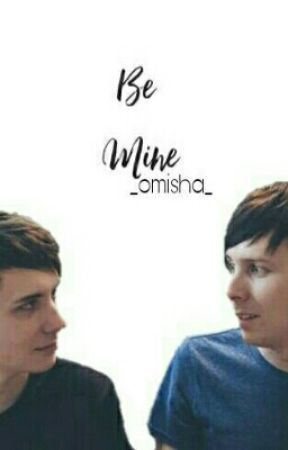 Be Mine // Phan by _Omisha_