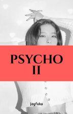 psycho II ㅡ seulmin by joyfuks