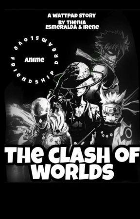 The Clash Of Worlds by nalu_shiper99