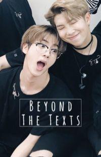 Beyond The Texts // a Namjin fanfiction // Namjoon x Seokjin cover