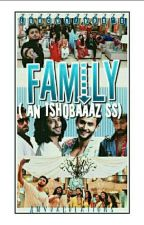 Family... (An Ishqbaaz FF) (Editing) by LunchbirdS