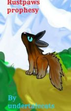 rustpaws prophesy a warrior Cats fan fic based in new zealand by undertalecats