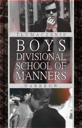Boys Divisional School of Manners / TŁUMACZENIE by Darrrow