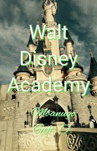 Walt Disney Academy ✔ cover