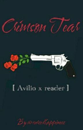 Crimson Tear [ Avilio x reader ] by Cursedhappiness