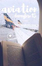 aviation! ↳ phan ✓ by dannyfire15