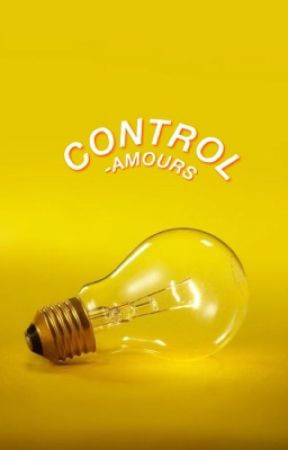 CONTROL¨ ━H. by -AMOURS