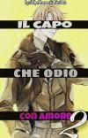 Il Capo Che Odio Con Amore 2 cover