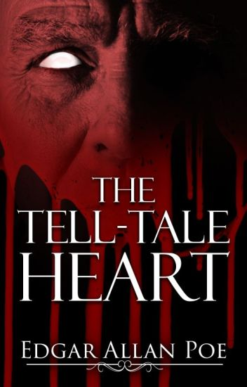 The Tell-Tale Heart (1843)