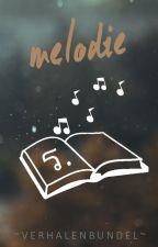 Verhalenbundel Melodie by Ongeloofwaardig
