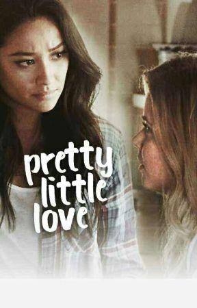 PRETTY Little LOVE (emison fanfic) by anonymous_1698