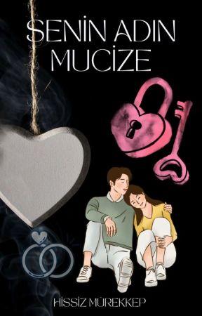 "SENİN ADIN MUCİZE  ""S.A.M.""(TAMAMLANDI) by hissizmrkkp"