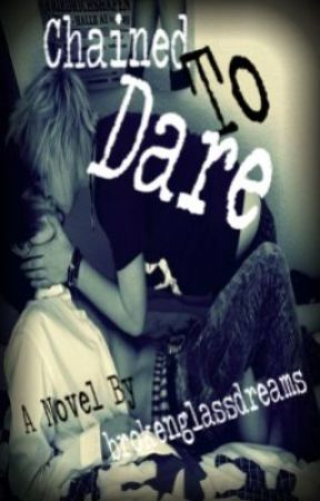 Chained to Dare (BoyxBoy) No Longer On Hold!!!!! :D by tyybearr