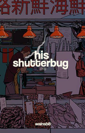 his shutterbug   pcy