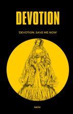 Devotion (GOT Fanfic) by mono-niji-kayu