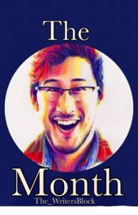 The Month (Markiplier x Reader) cover