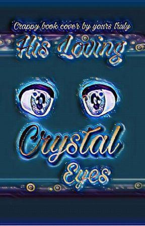 His Loving Crystal Eyes / Kasey × Ein by nyaawrites