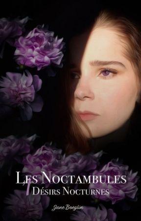 Les Noctambules T.1 - Désirs Nocturnes by janeboeglin