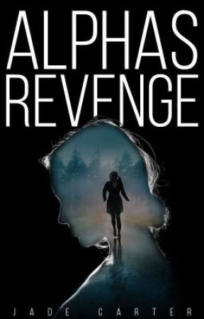 Alpha's Revenge by JadeCarterOfficial