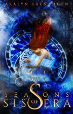 The Seasons of Sissera by Laentheon