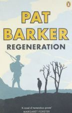 regeneration - pat barker - summary & analysis by RebelGirl121
