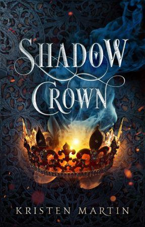 SHADOW CROWN by authorkristenmartin