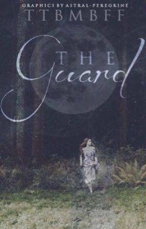 The Guard by TTBMBFF