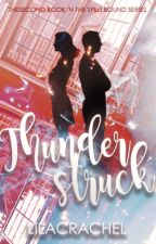 thunderstruck | book #2 | discontinued by lilacrachel