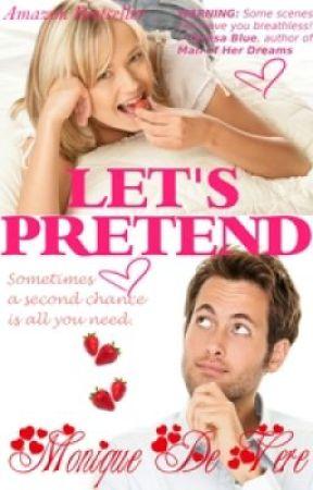 Let's Pretend by MoniqueDeVere