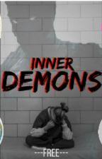 Inner Demons✔ by ChelseaFrey