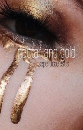nectar and gold by n0ctifer