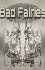 BAD FAIRIES by aesthetic_writings