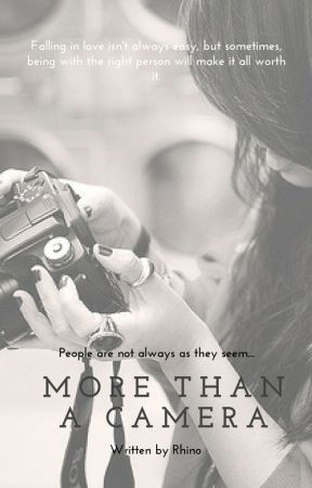 More Than A Camera by RhinoEpisode