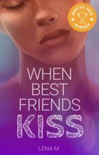 When Best Friends Kiss (Book 1) by Lena-Presents