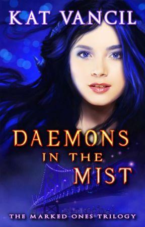 Daemons in the Mist by KatGirlStudio