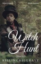 Witch Hunt || Stucky ✔ by -hawkwing