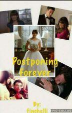 postponing forever  by GabriellaHerman