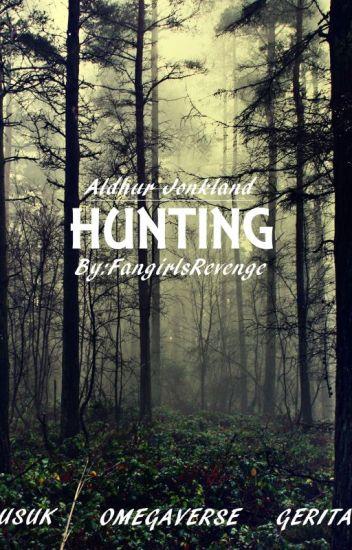 Hunting  [Editado]