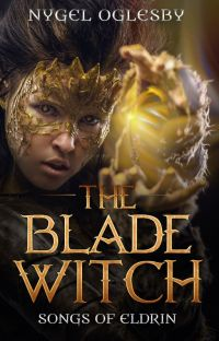 The Blade Witch: Songs of Eldrin, Book 0.5 cover