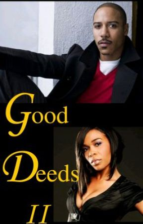 Good Deeds II: Karma - You get what you give by SylviaHubbard