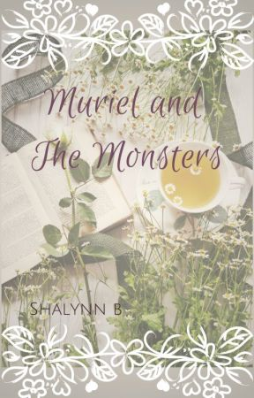 Muriel and the Monsters by ShalynnB