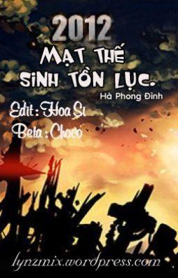 Đọc truyện 2012 Mạt thế sinh tồn lục - Hà Phong Đình